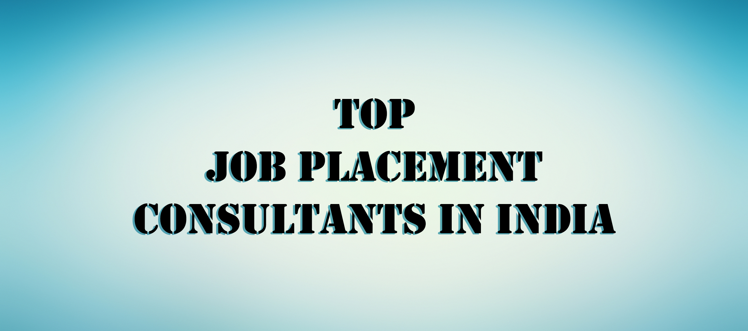Top Job Placement Consultants in India